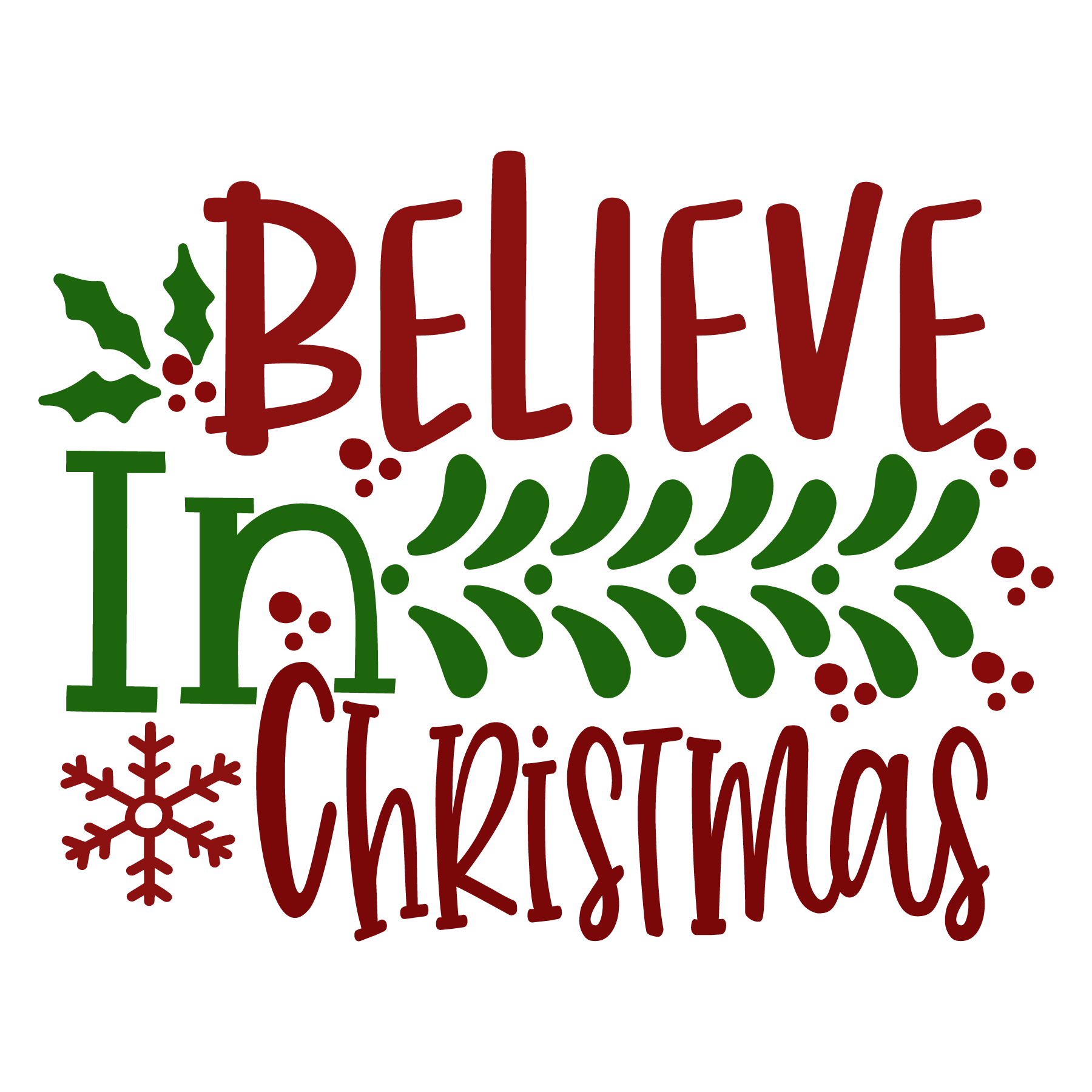 Believe in Christmas Quote SVG File