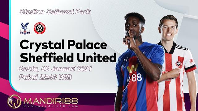 Prediksi Crystal Palace Vs Sheffield United, Sabtu 02 Januari 2021 Pukul 22.00 WIB @ Mola TV