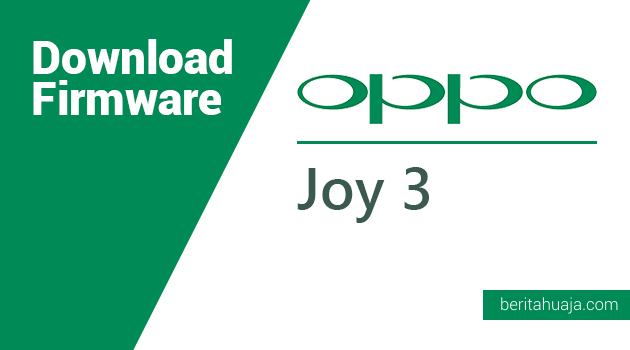 Download Firmware Oppo Joy 3 A11w MT6582