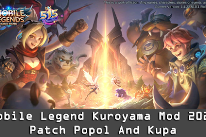 Mobile Legend Kuroyama Mod 2020 Patch Popol And Kupa