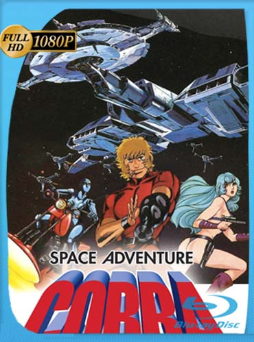 Space Adventure Cobra: The Movie (1982) BDRIP 1080p Latino [GoogleDrive]