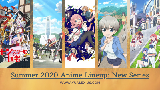 Summer 2020 Anime Lineup - New Series