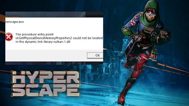 حل مشكلة Vulkan-1.dll فى لعبة هايبر اسكاب Hyper Scape