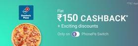 PhonePe Offer- Get Rs.150 Cashback On Dominos