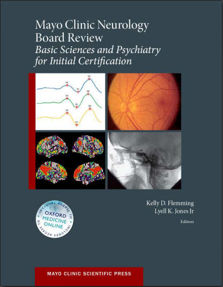 Mayo Clinic Neurology Board Review-Basic Sciences and Psychiatry for Initial Certification PDF (Jul 2, 2015)