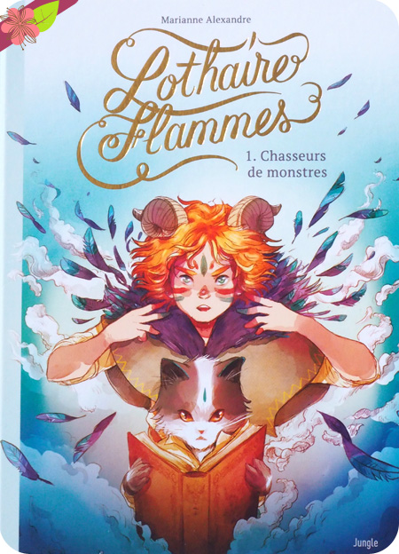 Lothaire Flammes - Chasseurs de monstres de Marianne Alexandre - Jungle