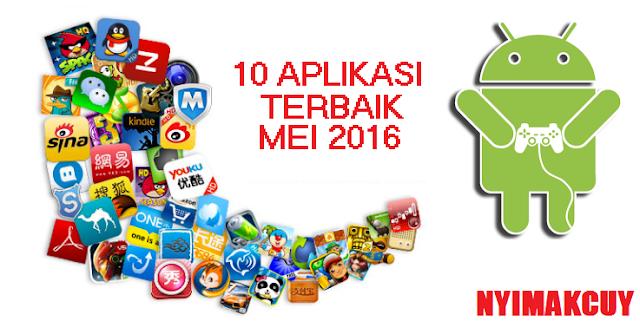 10 Aplikasi Android Terbaik Mei 2016 Terbaru Update !!!