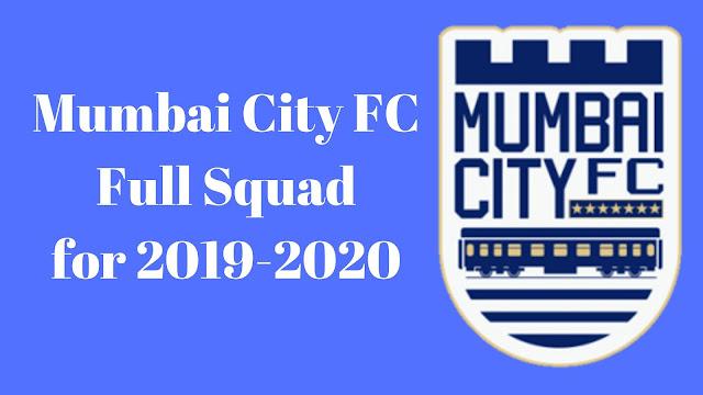 Mumbai City FC Full Team Squad Details for 2019-2020
