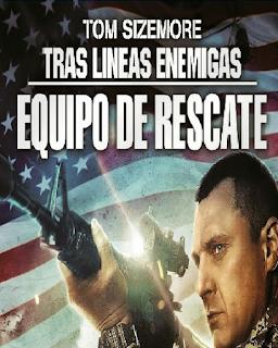 Tras la línea enemiga: Comando de élite (2014) Online