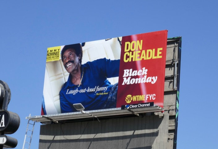Black Monday Don Cheadle Emmy nominee billboard