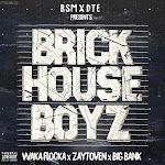 Waka Flocka Flame, Zaytoven & Big Bank - The Brick House Boyz  Cover