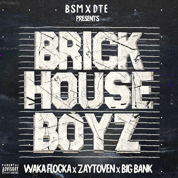 Waka Flocka Flame, Zaytoven & Big Bank - The Brick House Boyz  Cover
