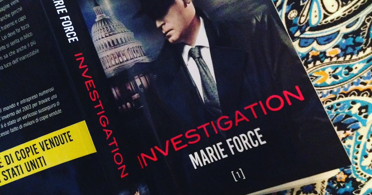 INVESTIGATION ⇢ 4 motivi per cui ho detto #adieu alla serie di Marie Force