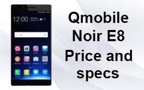 Qmobile Noir E8 price in pakistan and specification