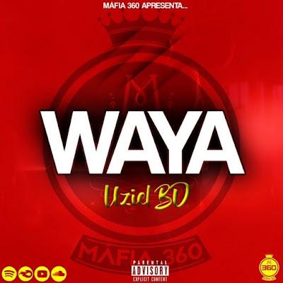 Uziel BD - Waya (Hip-hop) 2019