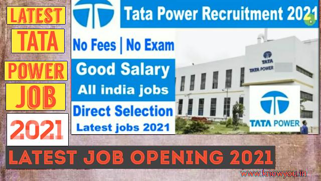 TATA Power Recruitment 2021 Job, Employment Opportunity for Fresher TATA Power, TATA Power job 2021.