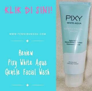review pixy white aqua gentle facial wash