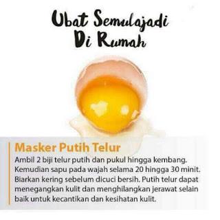 Ubat semulajadi di rumah - Masker Putih Telur