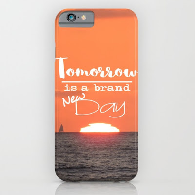 https://society6.com/product/tomorrow-is-a-brand-new-day-sunset-fk9_iphone-case?curator=justhappiling