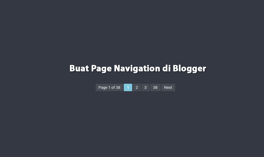 Buat Page Navigation BLogger