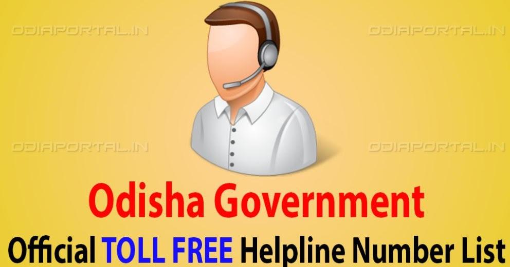 List of Toll Free Helpline Numbers of Various Odisha Govt