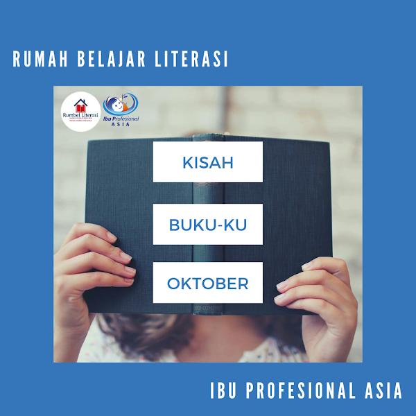 Kisah Buku-ku Oktober 2019: RB Literasi Ibu Profesional Asia