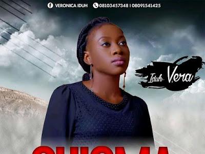 [Gospel] Vera Iduh _ Chioma