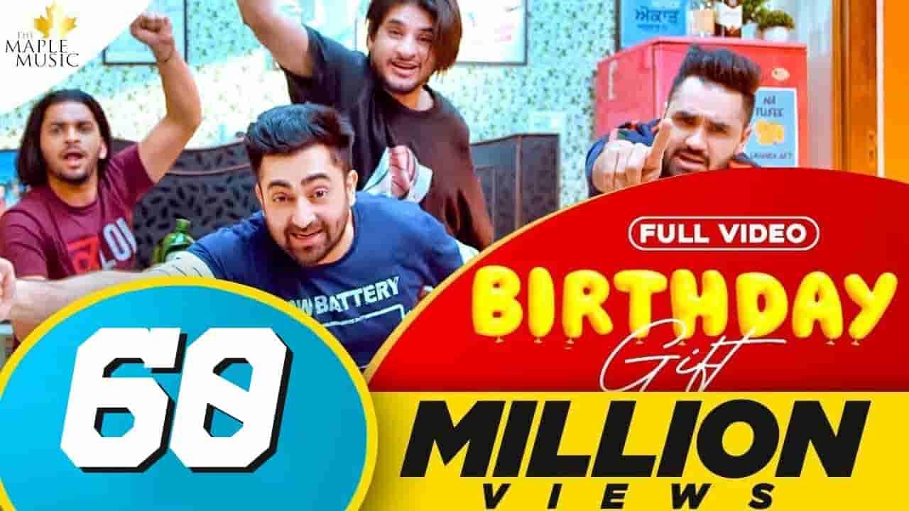 Birthday gift lyrics Sharry Mann Punjabi Song