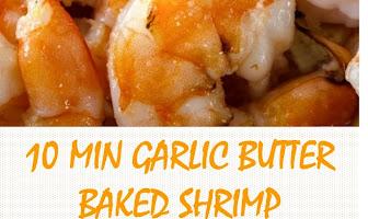 10 MIN GARLIC BUTTER BAKED SHRIMP - QUICK RECIPE