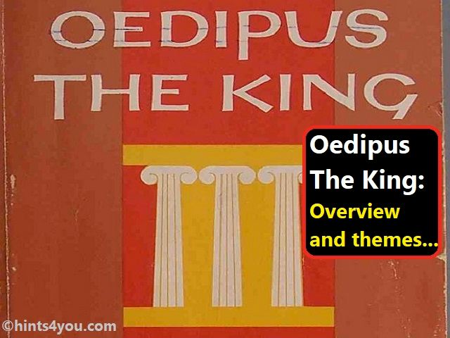 Both of these concepts played an important role in Oedipus' destruction.