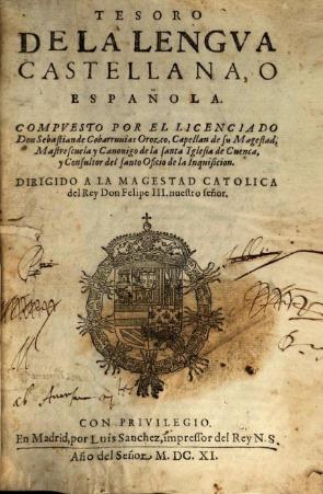 Quizá viva en otra dimensión, porque ya en 1611 Sebastián de Covarrubias