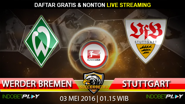 Prediksi Werder Bremen vs Stuttgart 03 Mei 2016 (Liga Jerman)