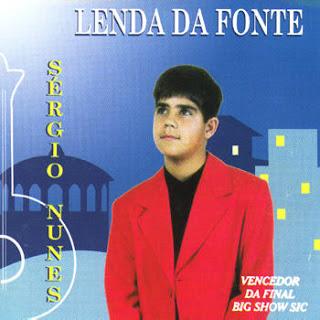 [CD] Sérgio Nunes - Lenda da Fonte (1997) *NaiPT*