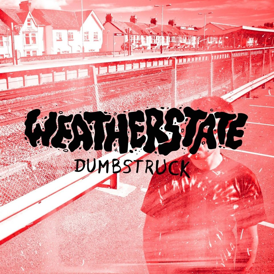 Weatherstate - Dumbstruck EP (2016)
