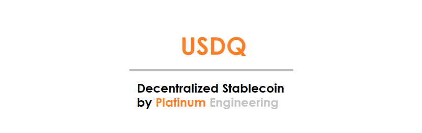 USDQ - Decentralized Stablecoin by Platinum Engineering