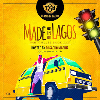 "Dj Saquo - Party Rules Book XXXI ""Made In Lagos'"