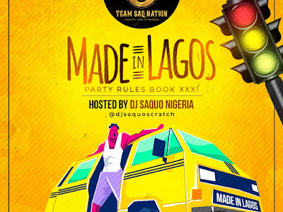 """DOWNLOAD MIXTAPE: Dj Saquo - Party Rules Book XXXI """"Made In Lagos'"""