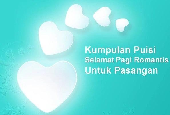 Puisi Selamat Pagi Romantis