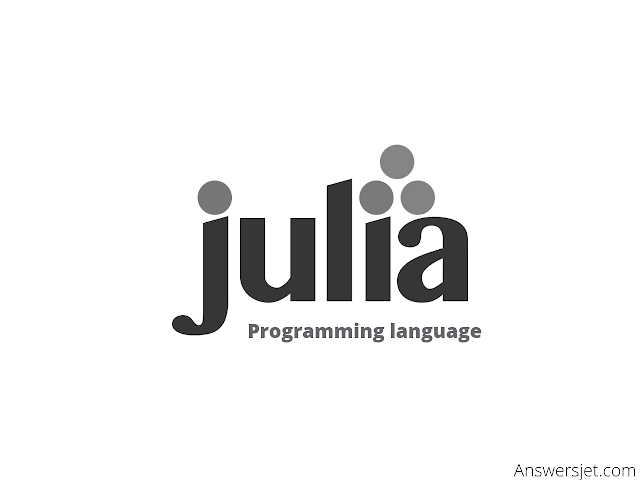 Julia Programming Language: history, features, applications, why learn?