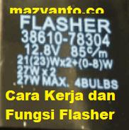 Cara Kerja Flasher Mobil dan Fungsi Bagaimana Menggunakanya