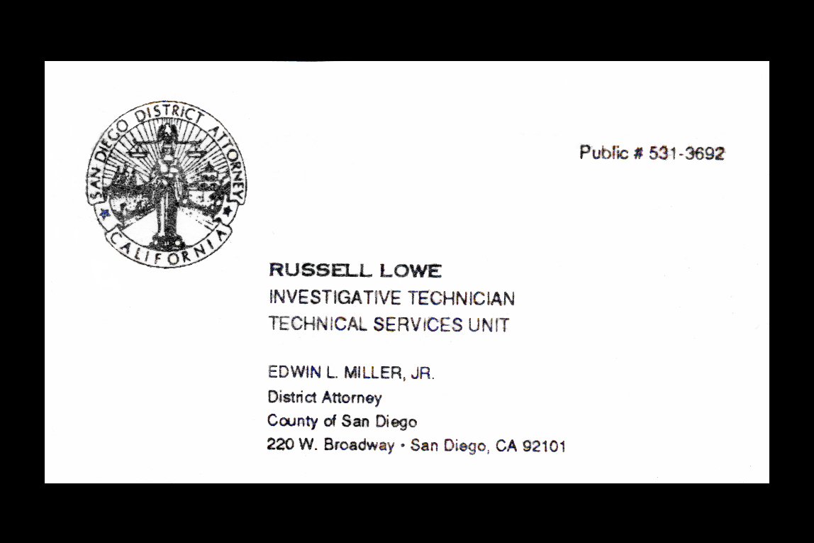 The way i see it russ lowe business card from the san diego business card from the san diego district attorneys office reheart Image collections