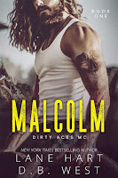 Malcolm   Dirty Aces MC #1   Lane Hart & D.B. West