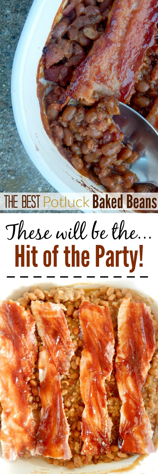 The BEST Potluck Baked Beans...these will be the hit of the party!  Sticky, salty and sweet this is the only way you'll want them from here on out! (sweetandsavoryfood.com)