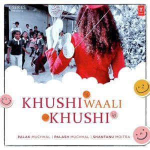 Khushi Waali Khushi