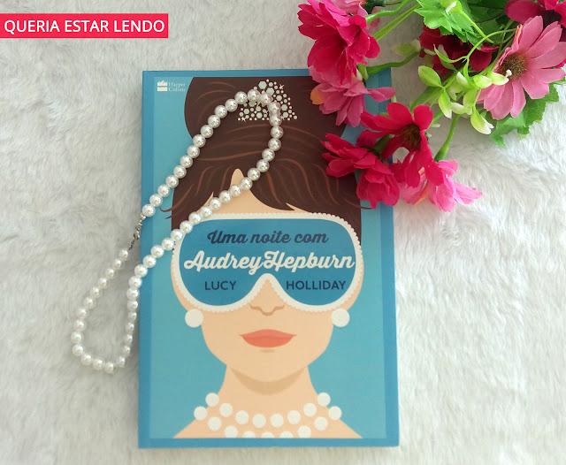 Li até a página 100 e... #81 - Uma noite com Audrey Hepburn