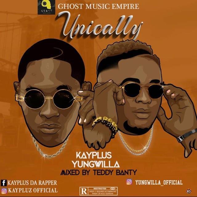 MUSIC: Kayplus – Unically ft Yungwilla