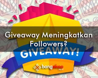 giveaway meningkatkan followers