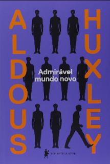 Aldous Huxley - Admiravel Mundo Novo