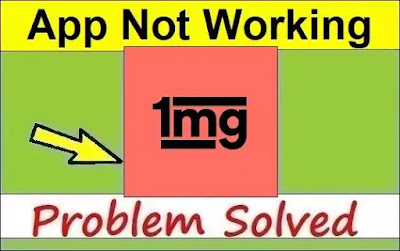 How To Fix 1mg App Not Working or Not Opening Problem Solved
