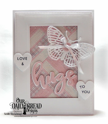 Our Daily Bread Designs Stamp/Die Duos: Hugs, Custom Dies: Quilted Background, Fancy Fritillary, Sewing Set, Pierced Rectangles, Ornate Hearts, Paper Collection: Shabby Pastels